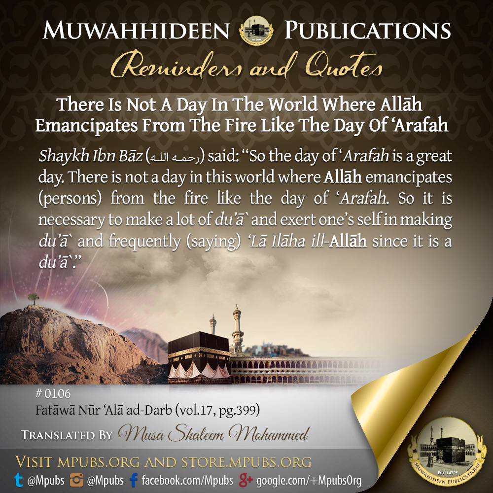 quote0106 there is not a day in the world where Allah emancipates from the fire like the day of arafah eng