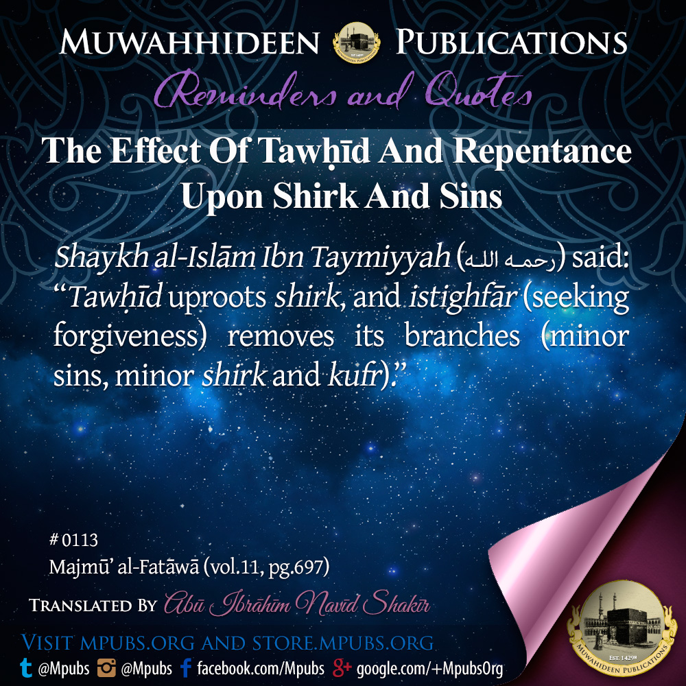 quote0113 the effect of tawheed and repentance upon shirk and sins eng