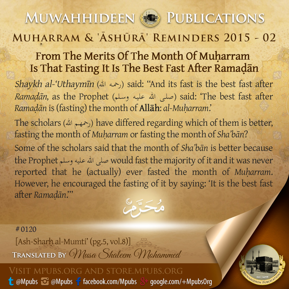 quote0120 from the merits of the month of muharram is that fasting it is the best fast after ramadhaan eng