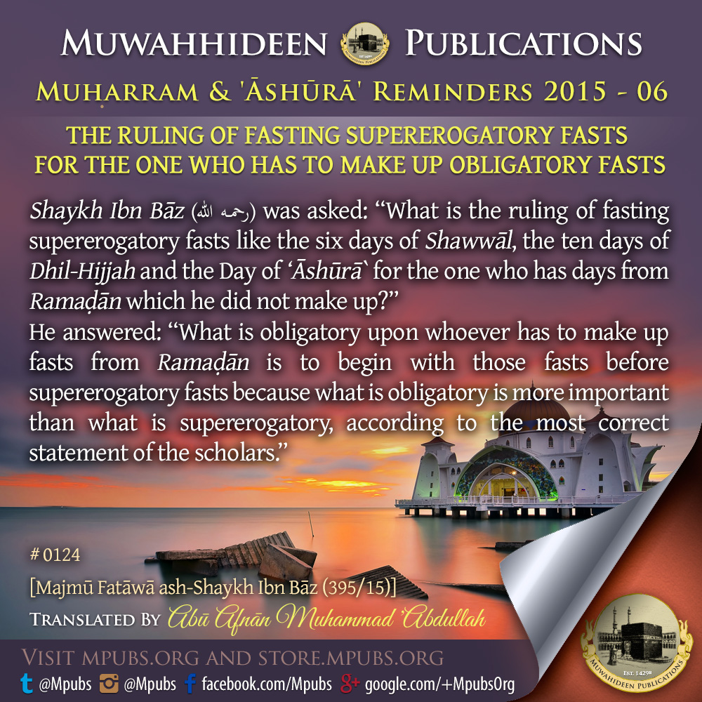 quote0124 ruling of fasting supererogatory fasts for the one who has to make up obligatory fasts eng