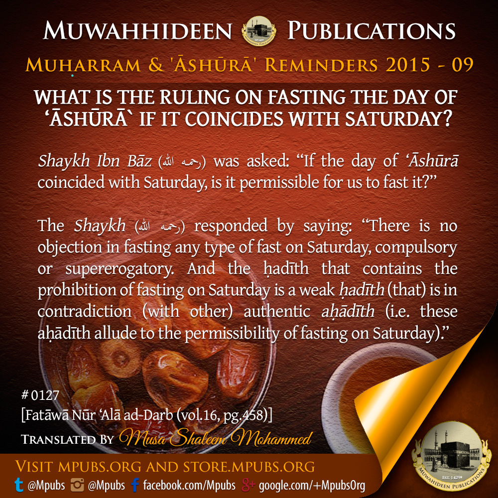 quote0127 what is the ruling on fasting the day of ashooraa if it coincides with saturday eng