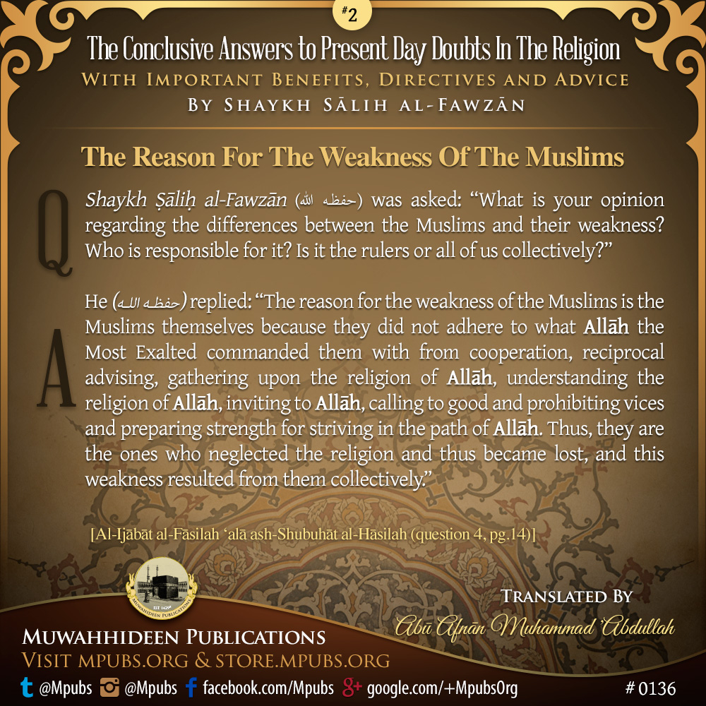 quote0136 concise answers to present day doubts 02 the reason for the weakness of the muslims eng