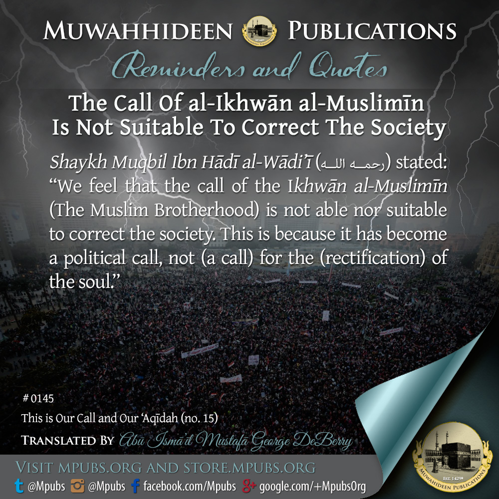 quote0145 the call of al ikhwaan muslimeen is not suitable to correct the society eng