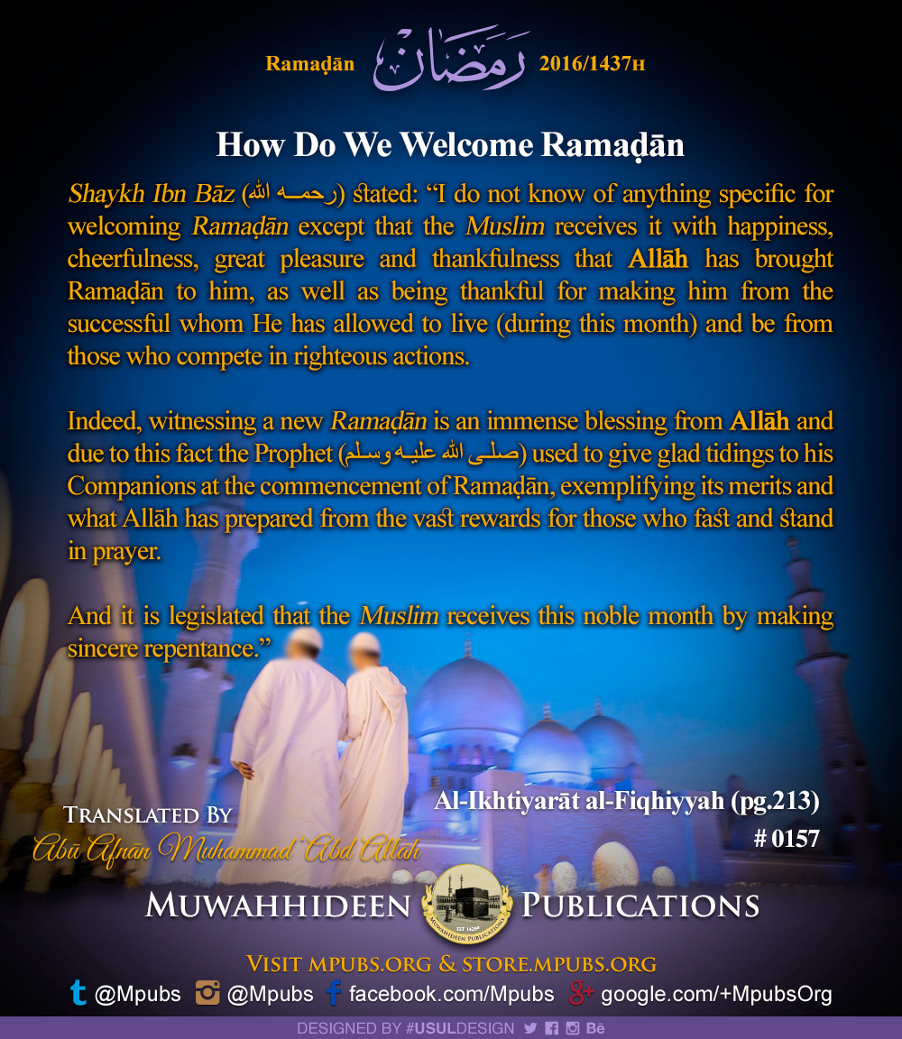 quote0157 ramadhaan reminders 2016 how do we welcome ramadhaan eng