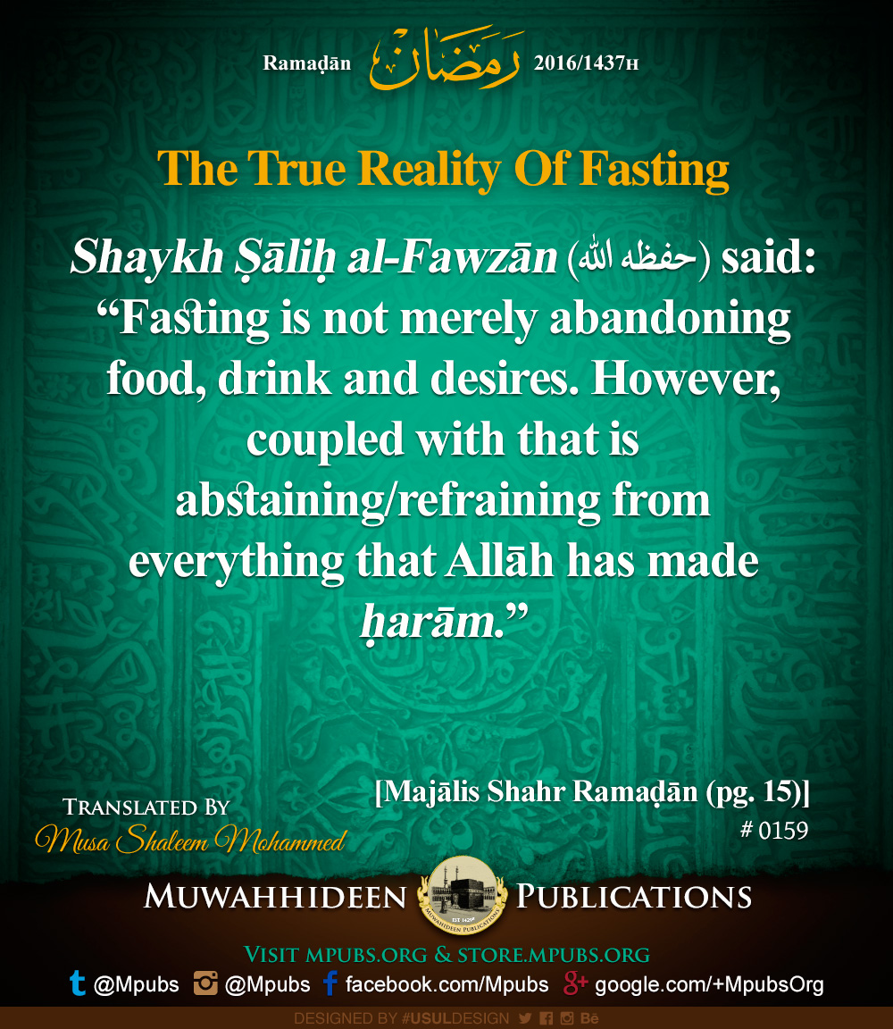 quote0159 ramadhaan reminders 2016 the true reality of fasting eng