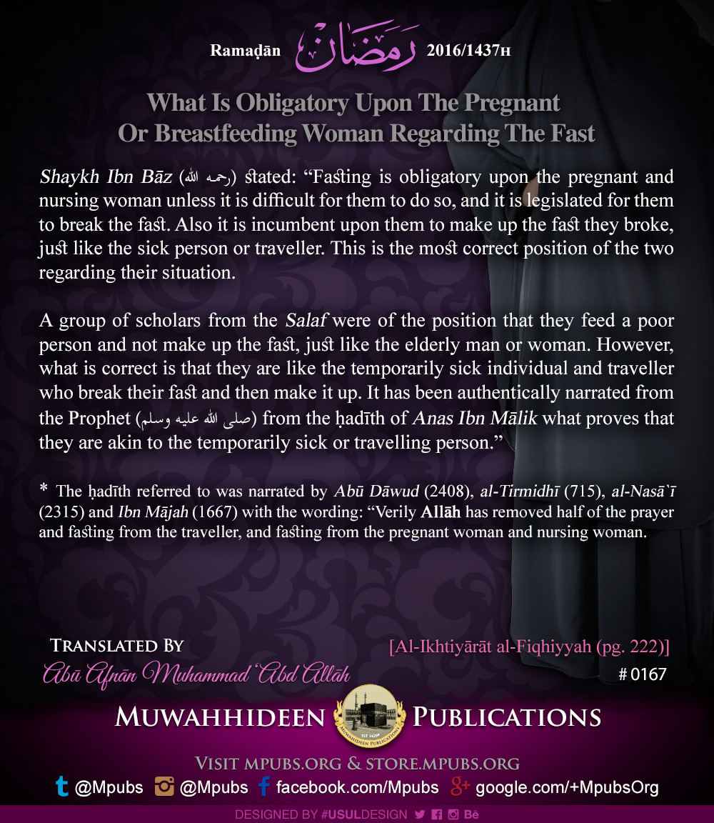 quote0167 ramadhaan reminders 2016 what is obligatory upon the preganant and breastfeeding woman regarding the fast eng