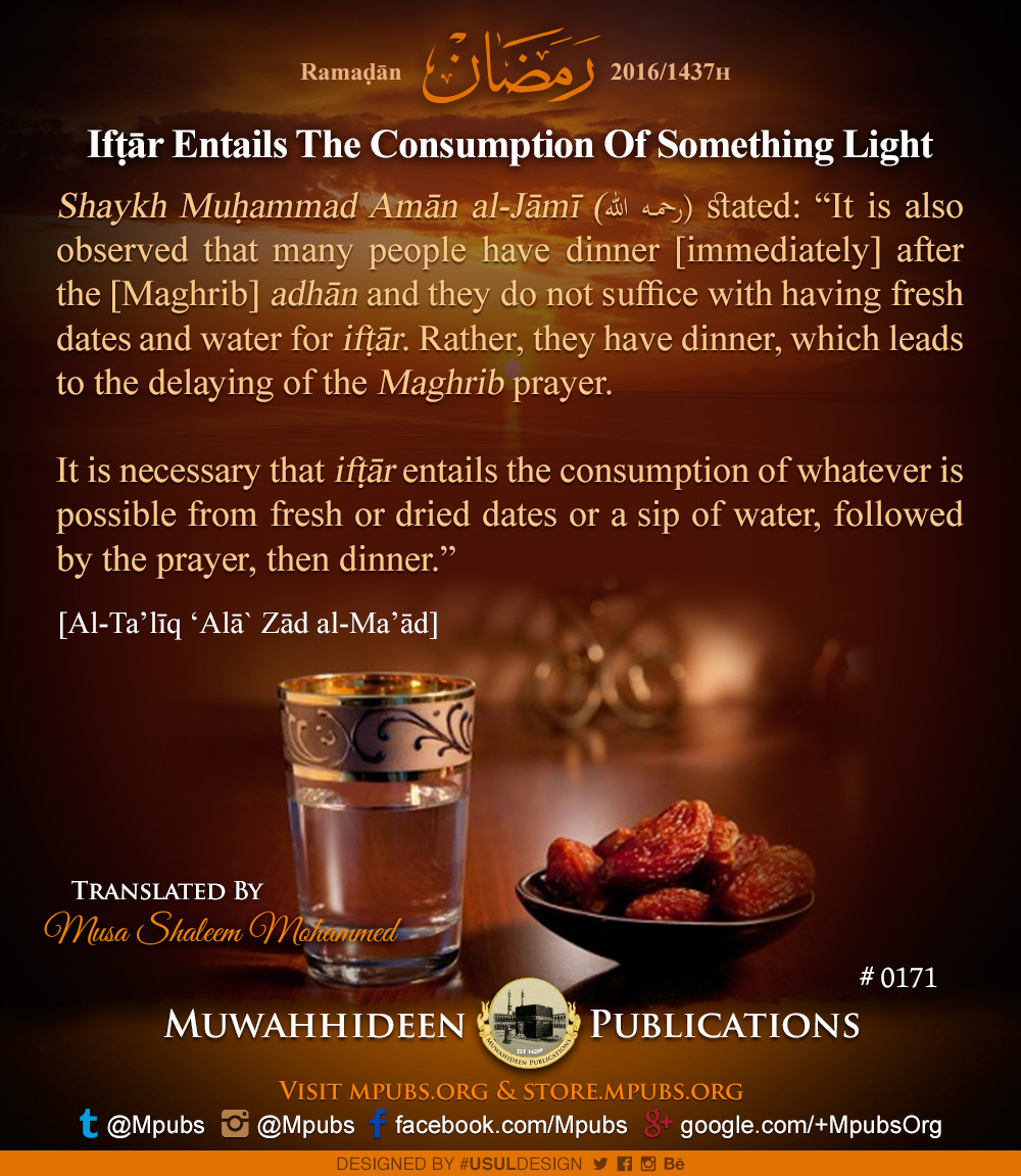 quote0171 ramadhaan reminders 2016 iftaar entails the consumption of something light eng