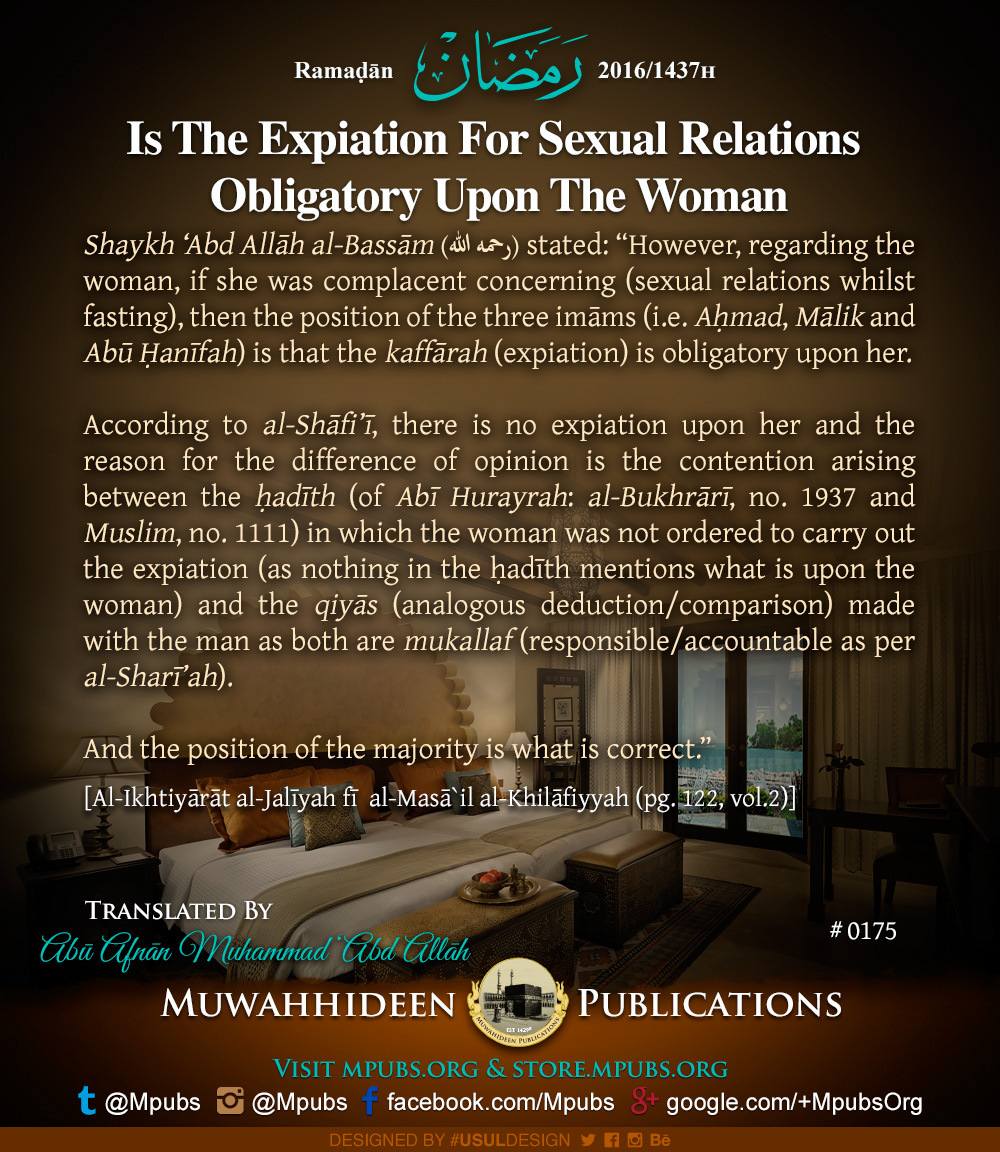 quote0175 ramadhaan reminders 2016 is the expiation for sexual relations obligatory upon the woman eng