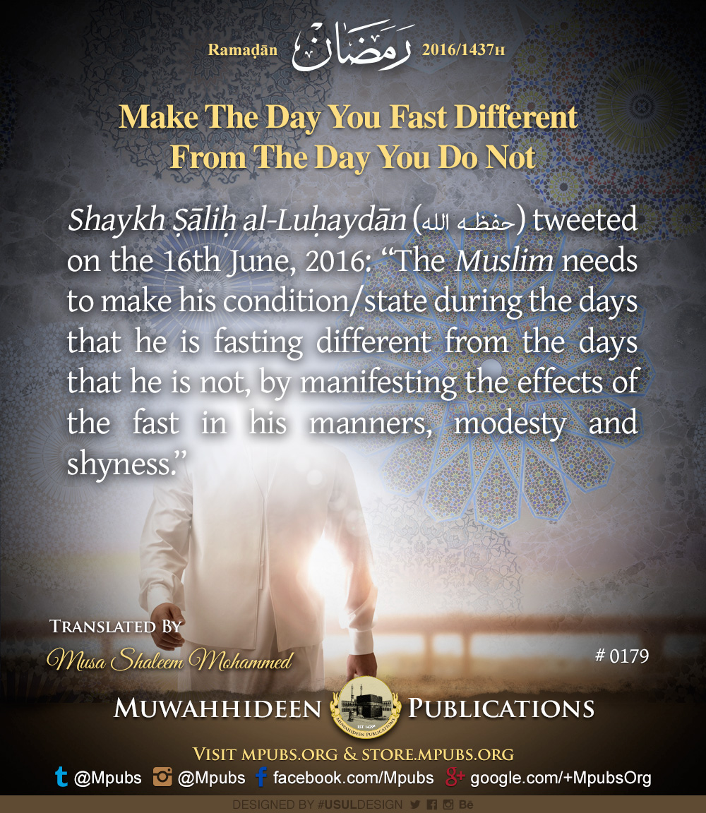 quote0179 ramadhaan reminders 2016 make the day you fast different from the day you do not eng