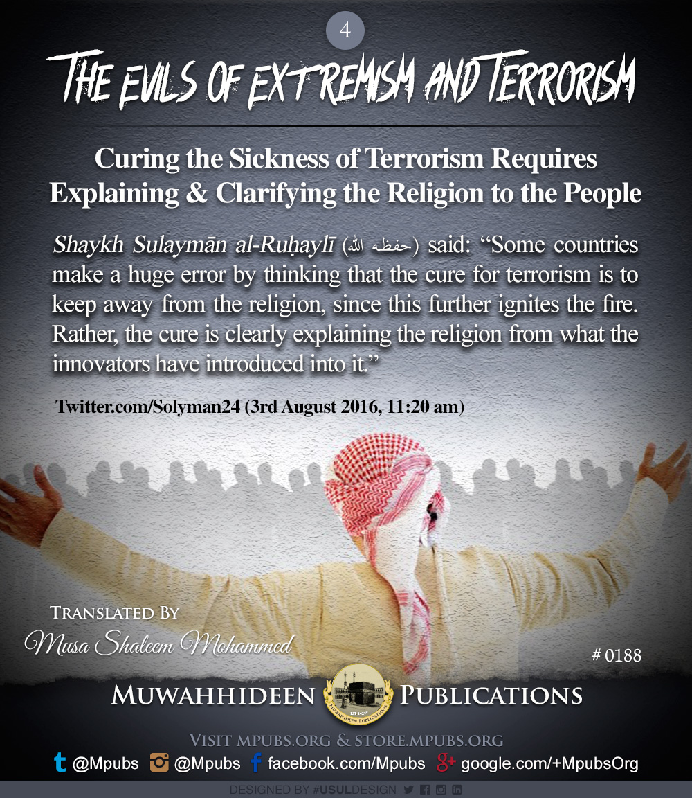quote0188 evils of extremism and terrorism curing the sickness of terrorism requires explaining and clarifying the religion to the people eng