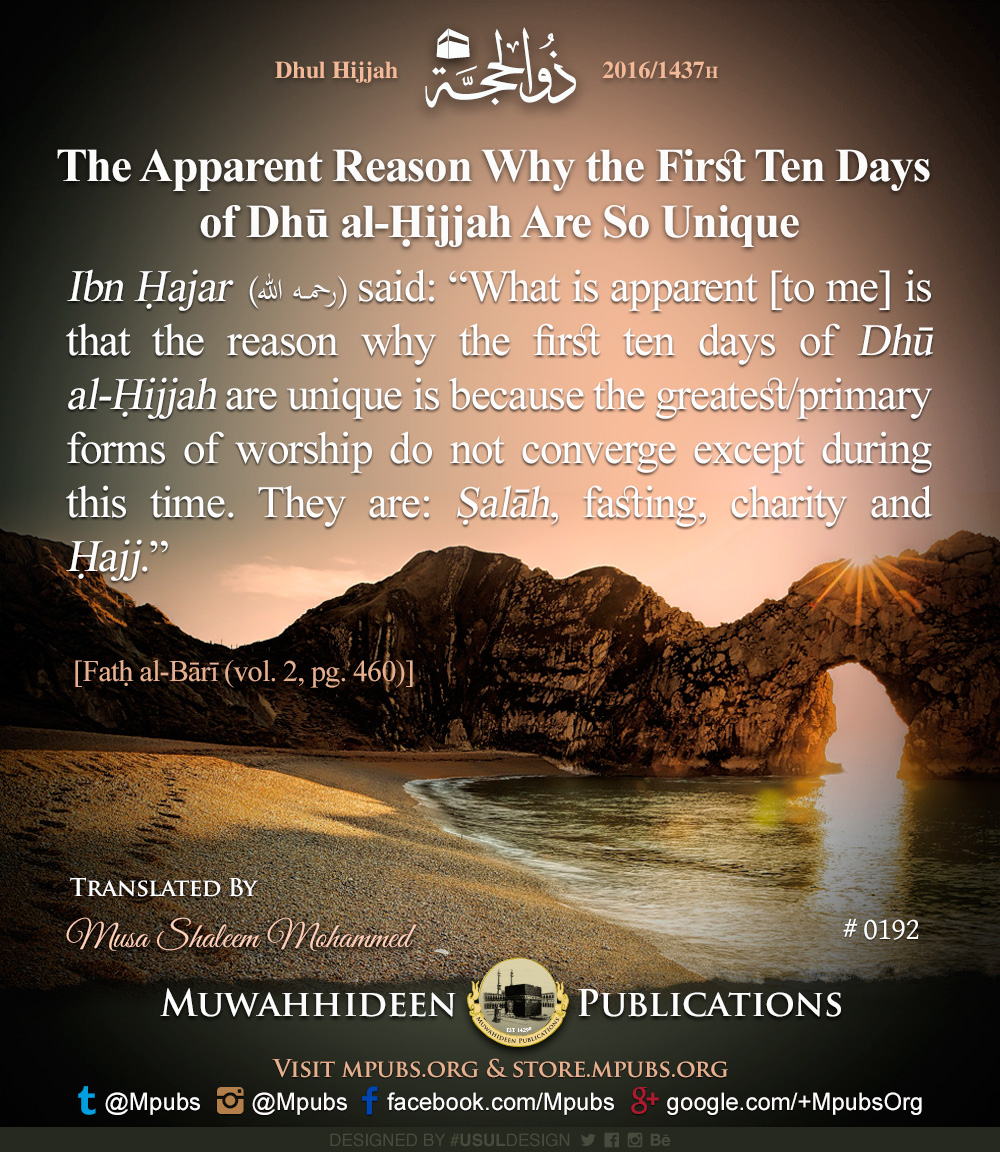 quote0192 dhul hijjah reminders 1437 the apparent reason why the first ten days of dhul hijjah are so unique eng