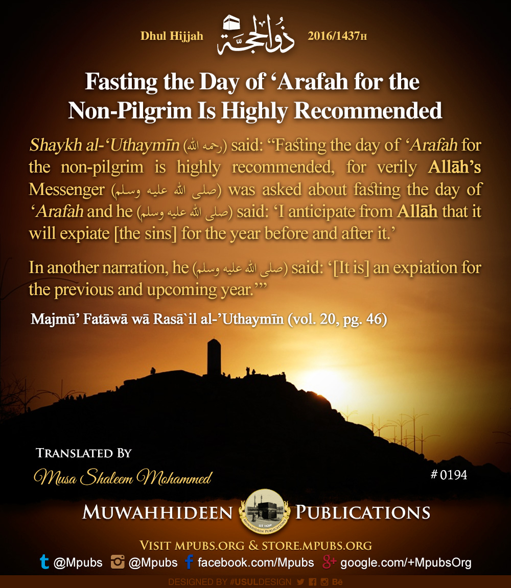 quote0194 dhul hijjah reminders 1437 fasting the day of arafah for the non pilgrim is highly recommended eng