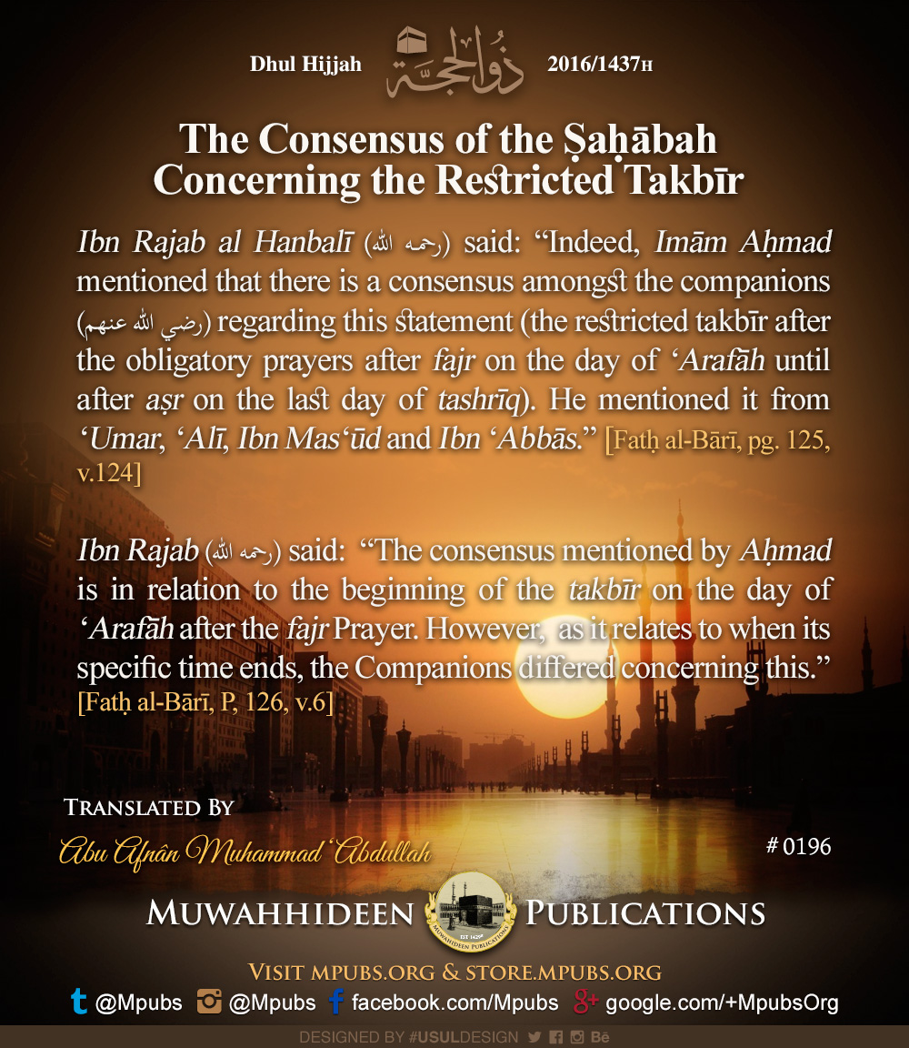 quote0196 dhul hijjah reminders 1437 the consensus of the sahabah concerning the restricted takbeer eng