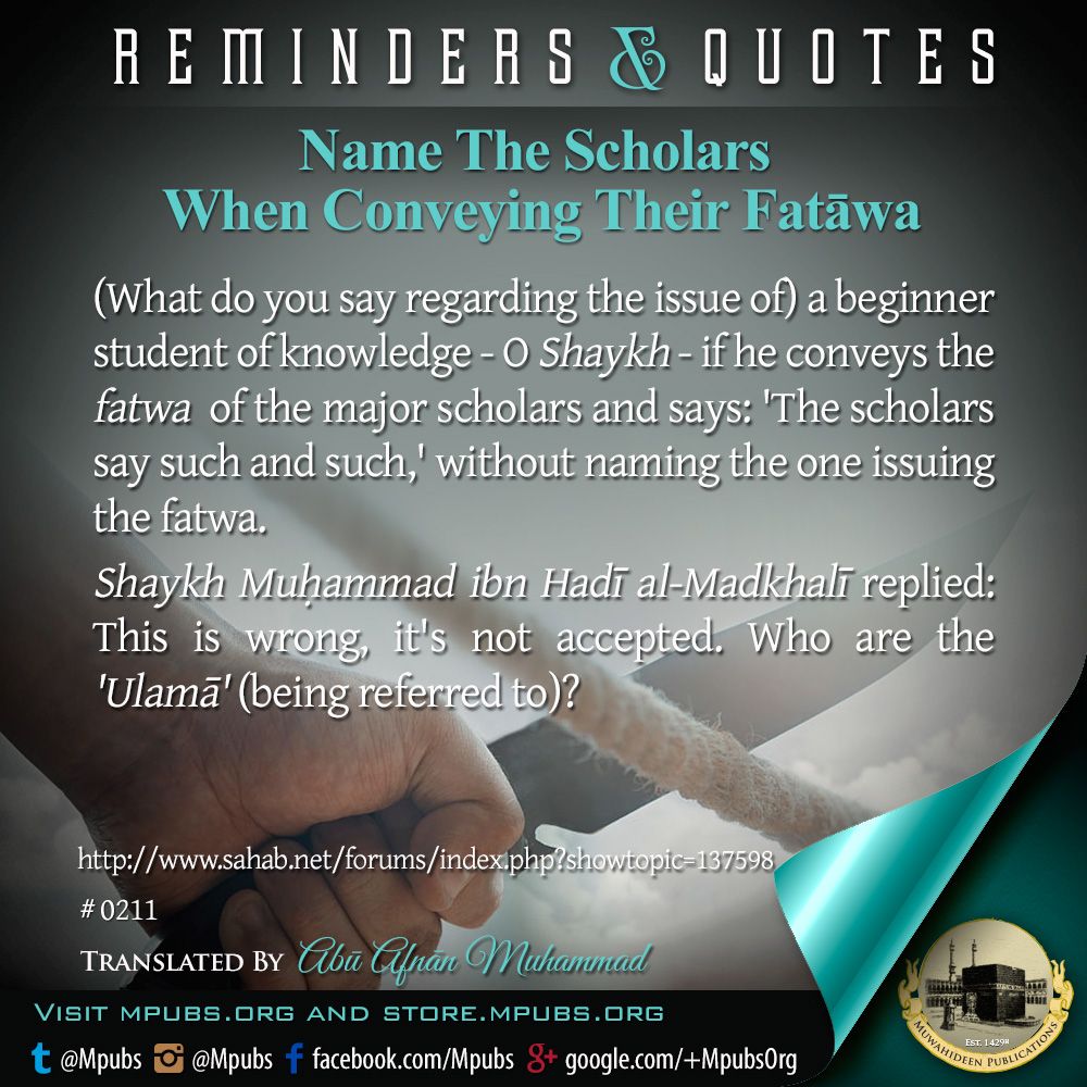 quote0211 name the scholars when conveying their fataawa eng