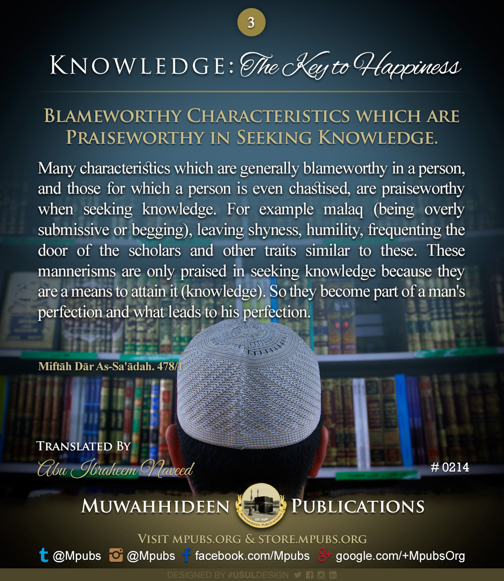 quote0214 knowledge the key to happiness blameworthy characteristics which are praiseworthy in seeking knowledge eng