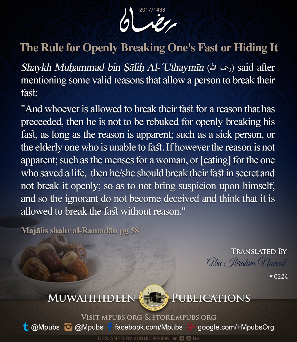 quote0224 ramadhaan reminders 2017 the rule for openly breaking ones fast or hiding it eng