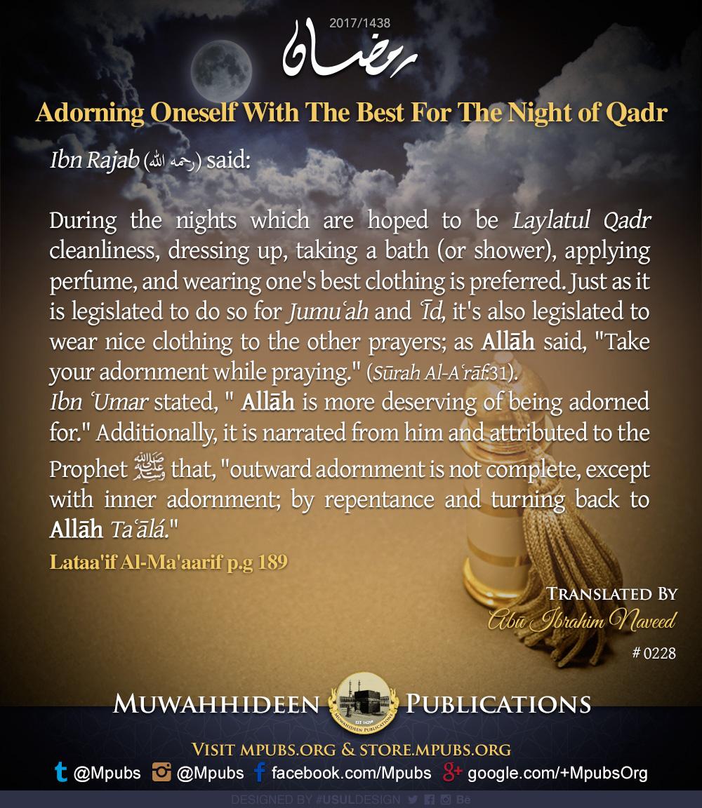 quote0228 ramadhaan reminders 2017 adorning oneself with the best for the night of qadr eng