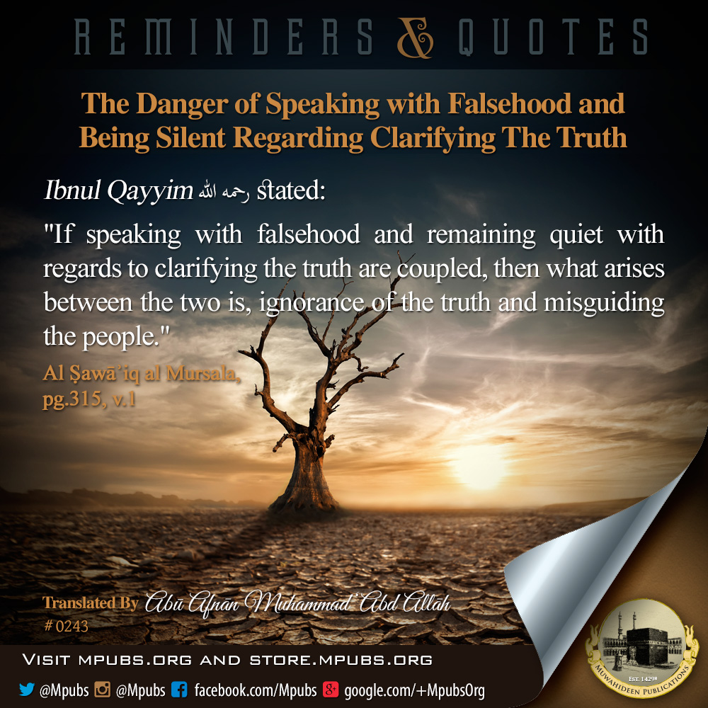 quote0243 the danger of speaking with falsehood and being silient regarding clarifying the truth eng