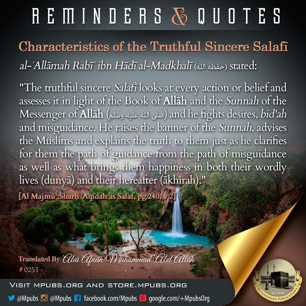 quote0253 characteristics of the truthful sincere salafi eng