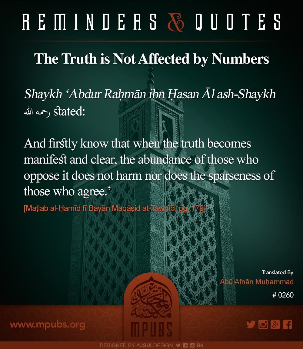 quote0260 the truth is not affected by numbers eng