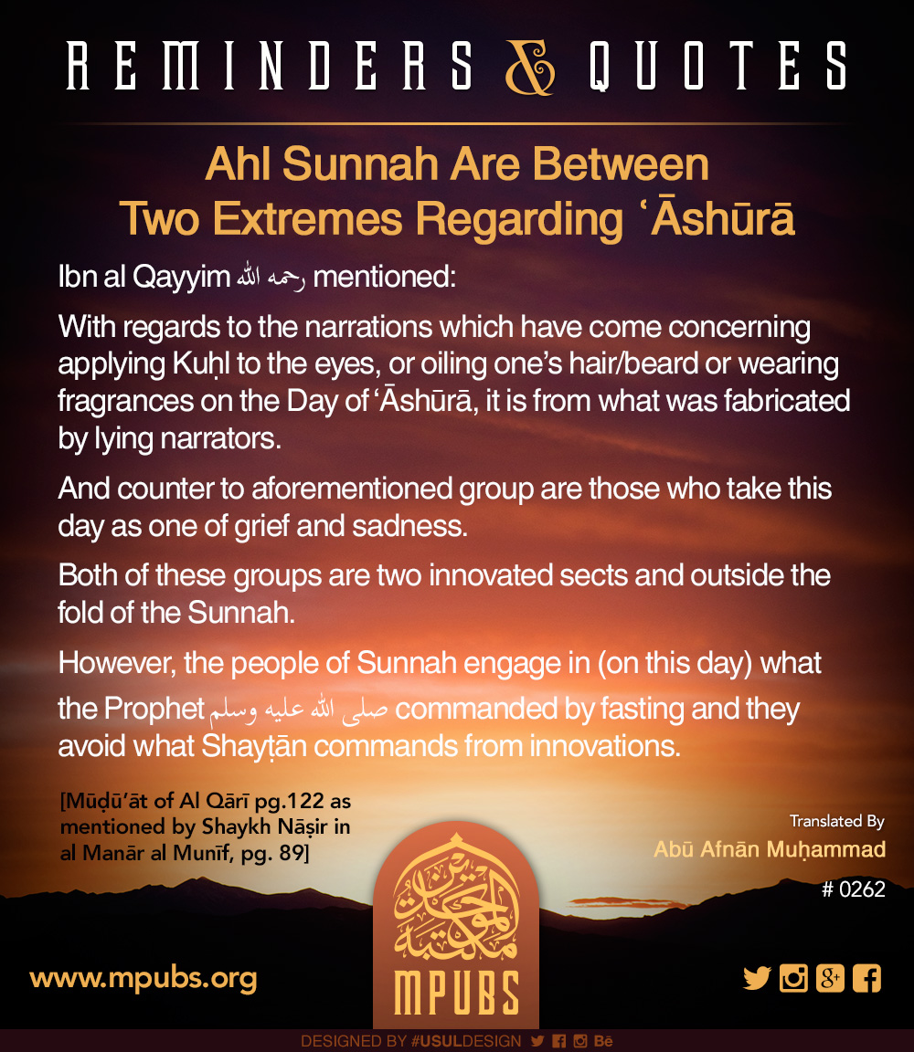 quote0262 ahl sunnah are between two extremes regarding ashooraa eng