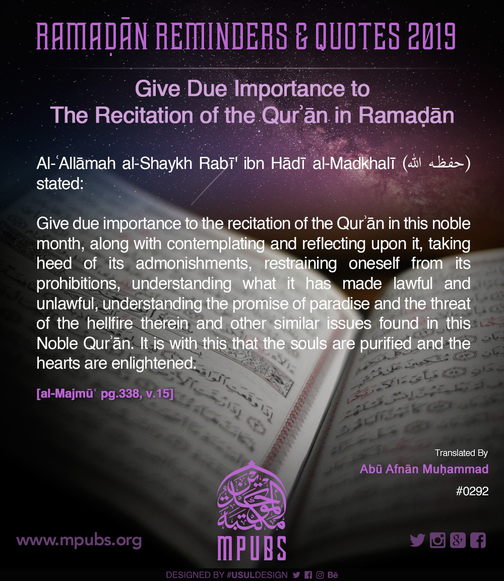 quote0292 give due importance to the recitation of the quraan in ramadhaan eng