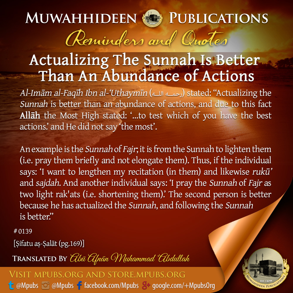 quote0139 actualizing the sunnah is better than an abundunce of actions eng