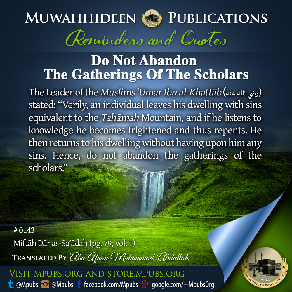 quote0143 do not abandon gatherings of the scholars eng