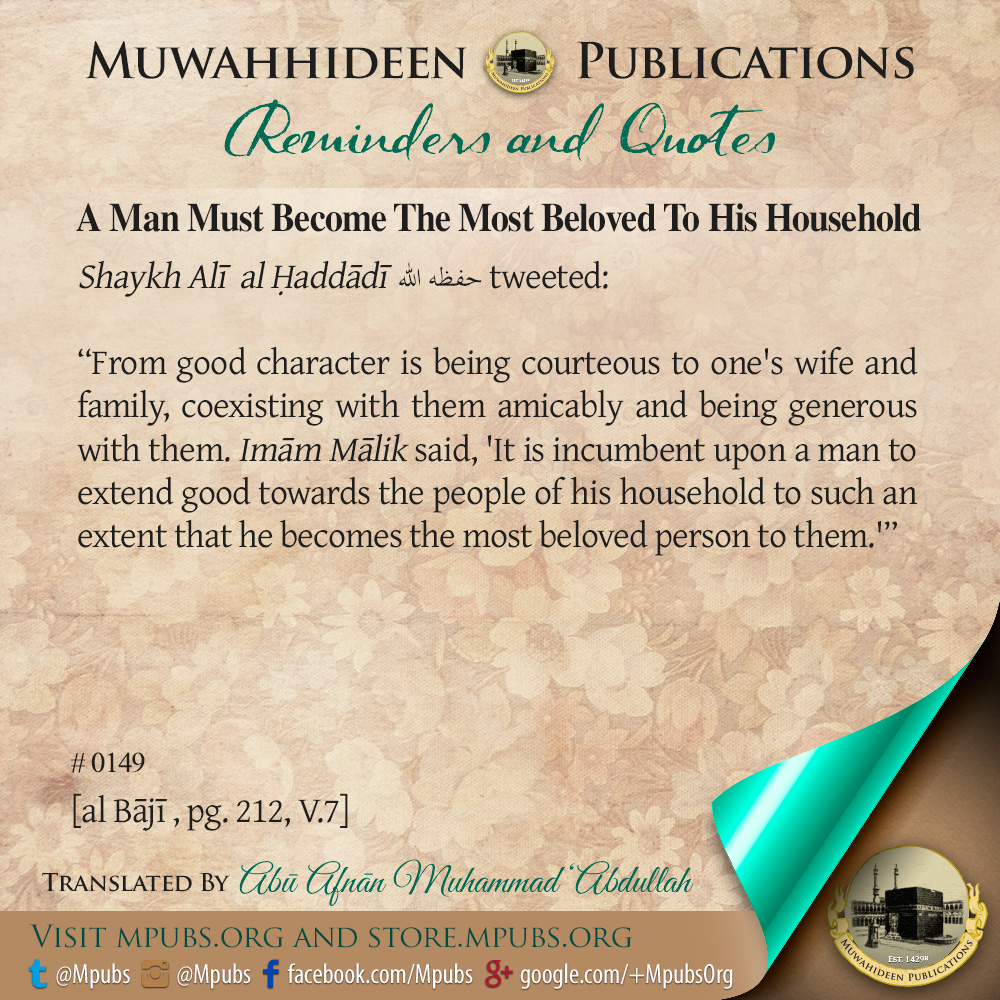 quote0149 a man must become the most beloved to his household eng