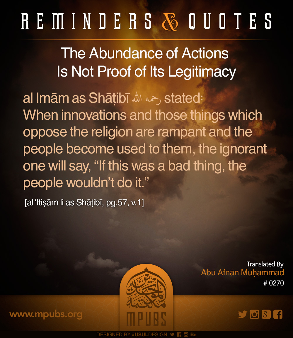 quote0270 the abundunce of performance of an action is not a proof of its correctness eng
