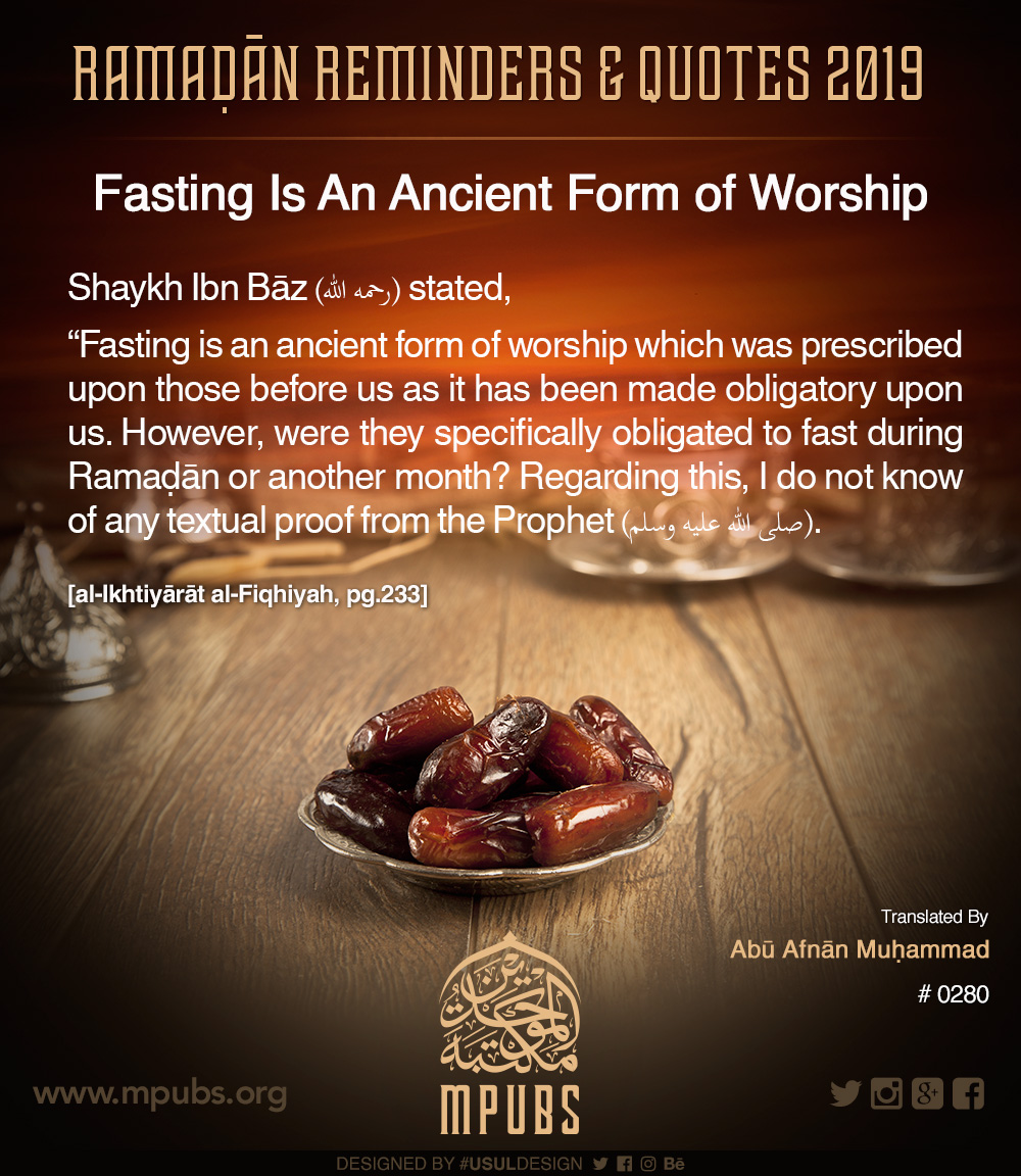 quote0280 ramadhaan reminders 2019 ramadhaan is an ancient form of worship eng
