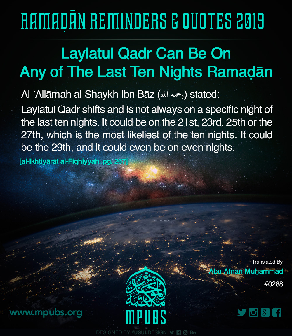 quote0288 ramadhaan reminders 2019 laylatul qadr can be on any of the last ten nights of ramadhaan eng